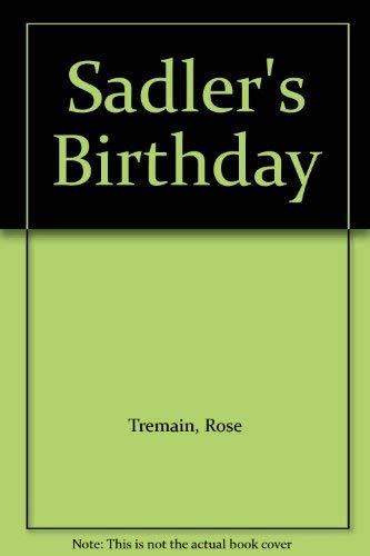 9780312696504: Title: Sadlers Birthday