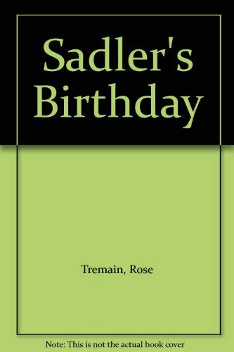 9780312696504: Sadler's Birthday