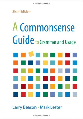 9780312697792: A Commonsense Guide to Grammar and Usage 6e
