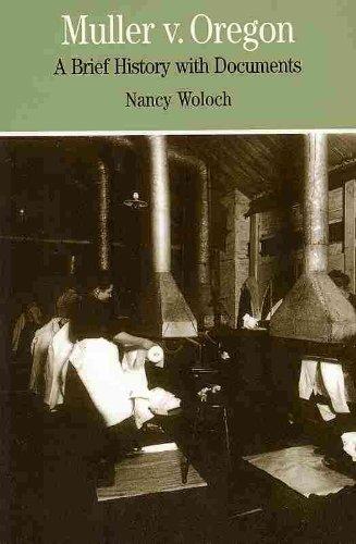 Through Women's Eyes 2e & Muller v. Oregon (0312698097) by Ellen Carol DuBois; Lynn Dumenil; Nancy Woloch