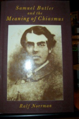 9780312698577: Samuel Butler and the Meaning of Chiasmus