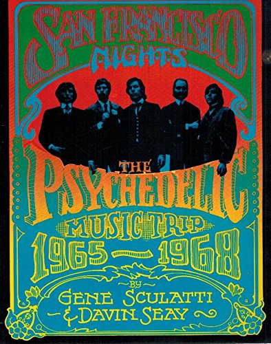 9780312699031: San Francisco Nights: The Psychedelic Music Trip, 1965-1968