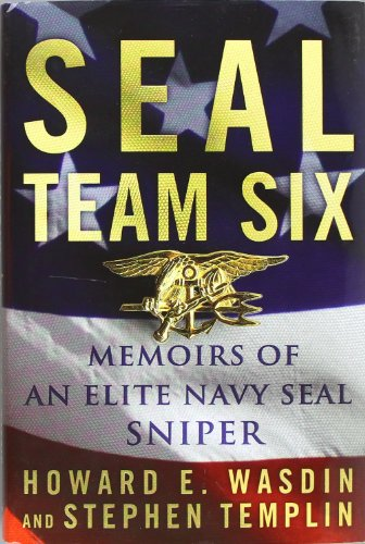 9780312699451: SEAL Team Six: Memoirs of an Elite Navy SEAL Sniper