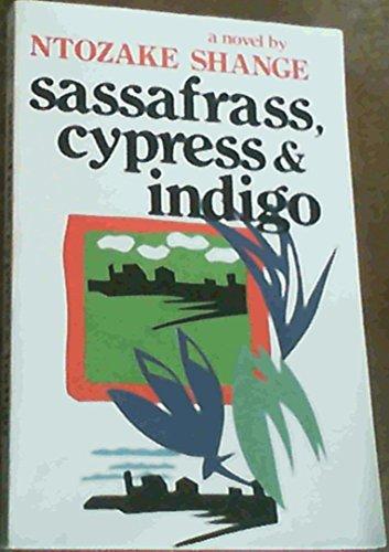 9780312699727: Sassafrass, Cypress and Indigo