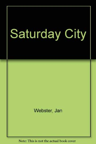 9780312699741: Saturday City