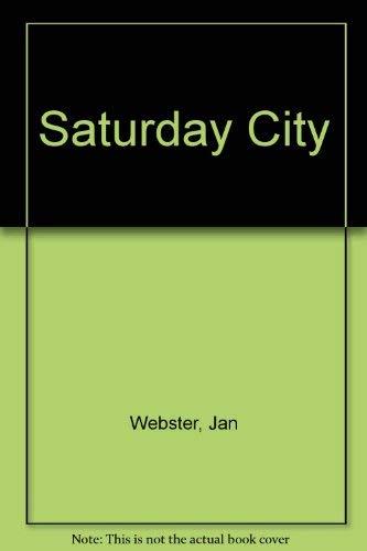 9780312699741: Saturday City
