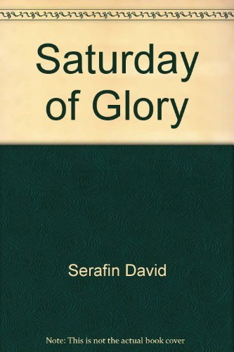 9780312699758: Saturday of glory