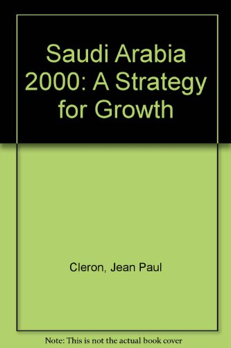 9780312699789: Saudi Arabia 2000: A Strategy for Growth