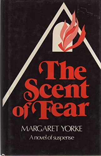 The Scent of Fear: Margaret Yorke