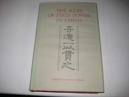 9780312703387: The Scope of State Power in China