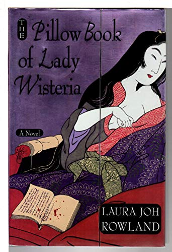 9780312704698: The Pillow Book of Lady Wisteria