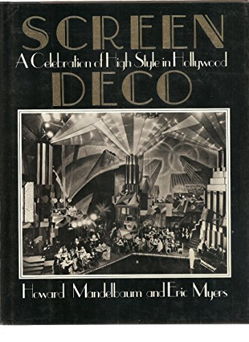 9780312705909: Screen Deco: A Celebration of High Style in Hollywood