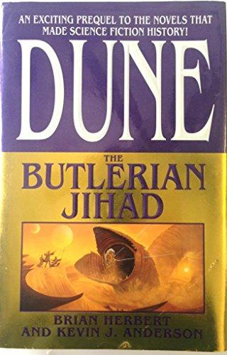 9780312708085: Dune - The Butlerian Jihad [Hardcover] by