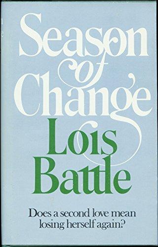 Season of Change (SIGNED Plus SIGNED LETTER): Battle, Lois