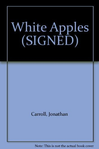 9780312708795: White Apples (SIGNED)