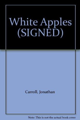 9780312708795: White Apples (SIGNED)