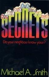 Secrets: Smith, Michael A