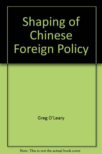 9780312716202: Shaping of Chinese Foreign Policy