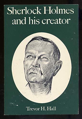 9780312717193: Sherlock Holmes and His Creator