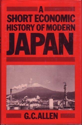 9780312717711: A Short Economic History of Modern Japan