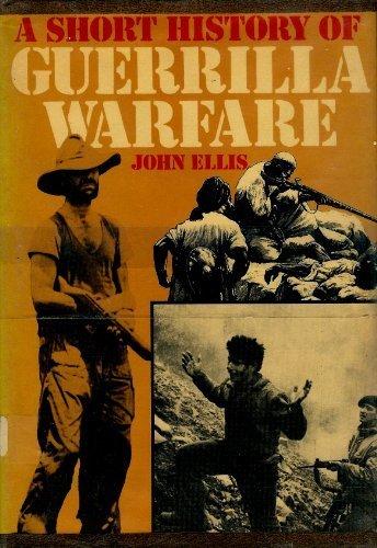 9780312718909: A Short History of Guerrilla Warfare