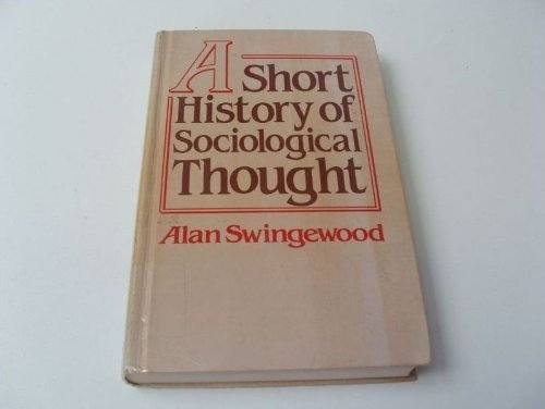 9780312721503: A Short History of Sociological Thought