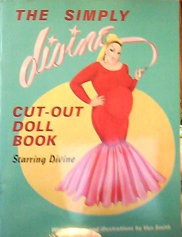 9780312725938: The Simply Divine: Cut-Out Doll Book