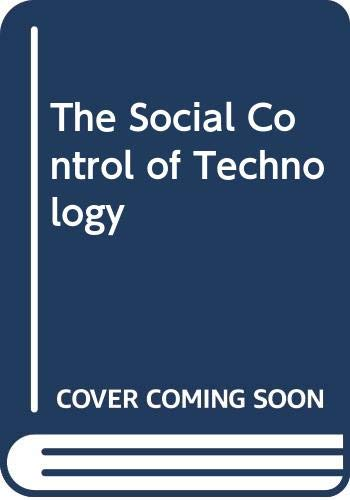 9780312731687: The Social Control of Technology