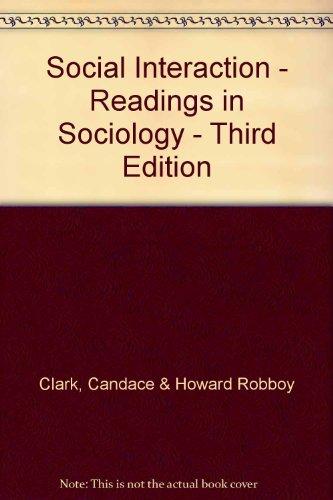 9780312733018: Social Interaction: Readings in Sociology