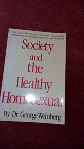 9780312738518: Society and the Healthy Homosexual
