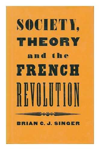 9780312739249: Society, Theory and the French Revolution: Studies in the Revolutionary Imaginary