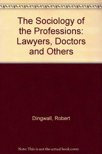 9780312740757: The Sociology of the Professions: Lawyers, Doctors and Others