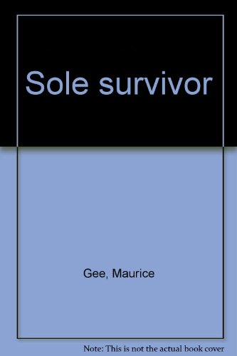 Sole Survivor: Gee, Maurice