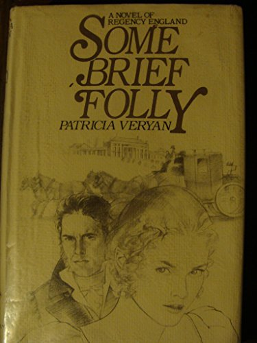 Some Brief Folly (0312743017) by Patricia Veryan