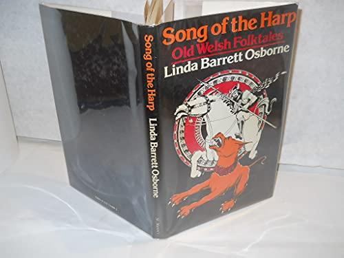 Song of the Harp: Old Welsh Folktales: Osborne, Linda Barrett