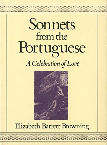 9780312745011: Sonnets from the Portuguese: A Celebration of Love