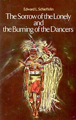 9780312745158: The Sorrow of the Lonely and the Burning of the Dancers