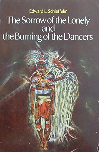 9780312745509: The Sorrow of the Lonely and the Burning of the Dancers