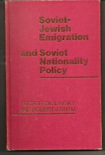 9780312748449: Soviet-Jewish Emigration and Soviet Nationality Policy