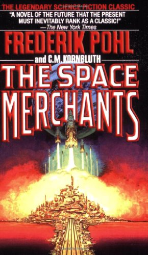 9780312749514: The Space Merchants