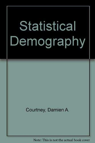 9780312761349: Statistical Demography