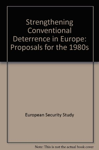 9780312766009: Strengthening Conventional Deterrence in Europe: Proposals for the 1980s