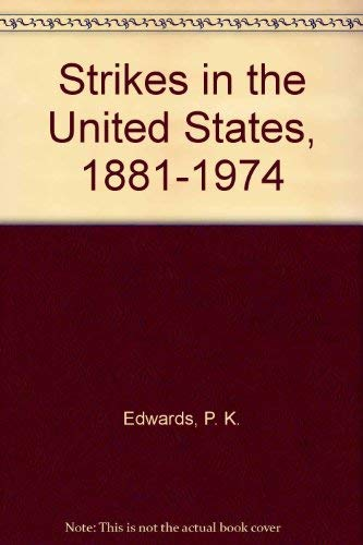 9780312766429: Strikes in the United States, 1881-1974