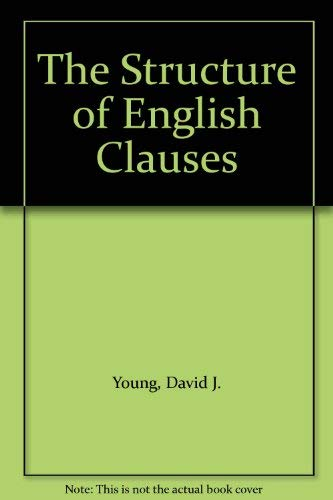 9780312767594: The Structure of English Clauses