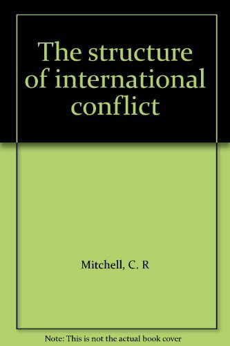 9780312767631: Title: The structure of international conflict