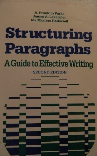 9780312768614: Structuring paragraphs: A guide to effective writing
