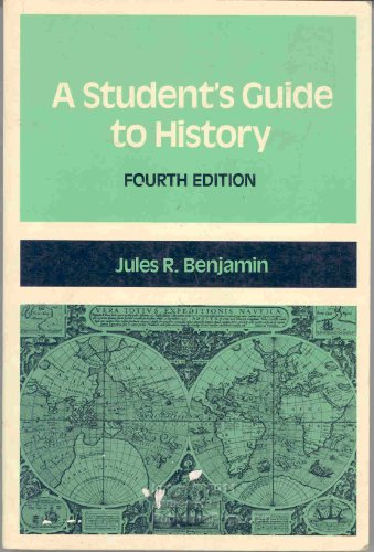 9780312770044: A student's guide to history