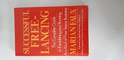Successful Free-Lancing: Faux, Marian