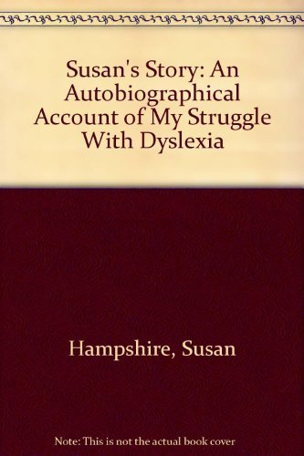 9780312779672: Susan's Story: An Autobiographical Account of My Struggle With Dyslexia