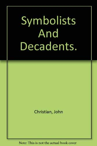 9780312781934: Symbolists and decadents